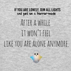 If you are lonely dim all lights - Crewneck Sweatshirt