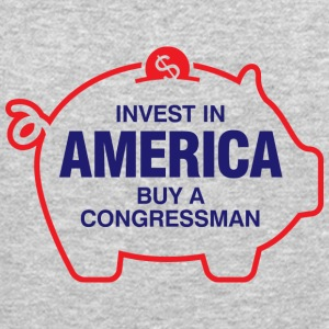 Invest In America. Buy A Congressman! - Crewneck Sweatshirt