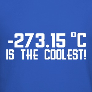 Temperature 273 15 Is the Coolest tshirt Funny Ge - Crewneck Sweatshirt