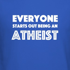 Everyone Starts Out Being An Atheist - Crewneck Sweatshirt