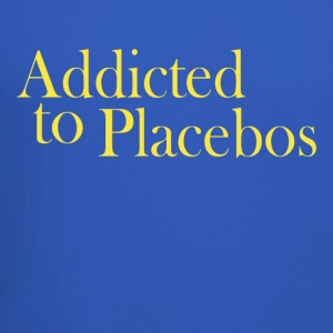 Addicted to placebos - Crewneck Sweatshirt