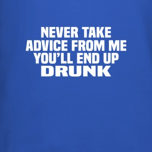Never Take Advice From me Sarcasm - Crewneck Sweatshirt