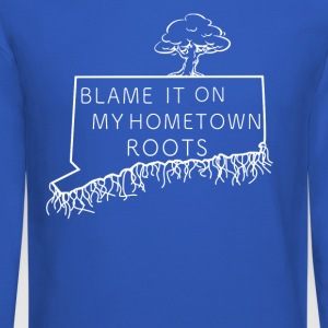 Blame It On My Hometown Roots - Connecticut - Crewneck Sweatshirt