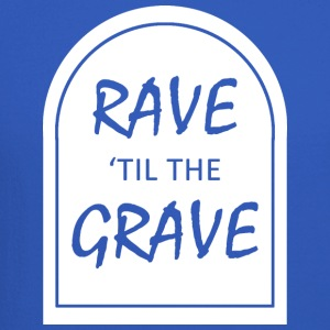 Rave 039 til the Grave - Crewneck Sweatshirt