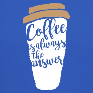 Coffee is allways the answer - Crewneck Sweatshirt