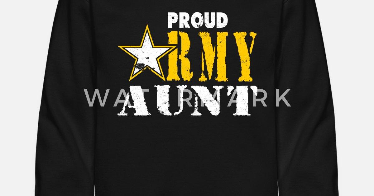 ace26db378 Proud Army Aunt Shirt Aunt Army Tshirt Unisex Crewneck Sweatshirt    Spreadshirt
