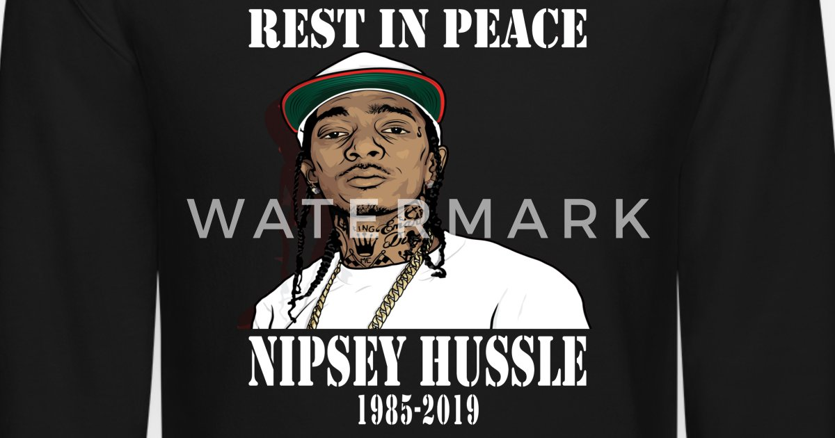 a15ccb55d Nipsey Hussle Rest in Peace Shirt Unisex Crewneck Sweatshirt | Spreadshirt