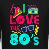 I love the 80s - cool and crazy design - Crewneck Sweatshirt
