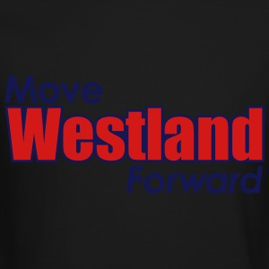 MOVE WESTLAND FORWARD - Crewneck Sweatshirt