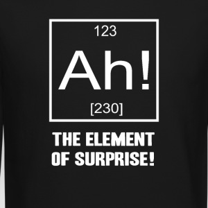 Ah! The Element of Surprise! - Crewneck Sweatshirt