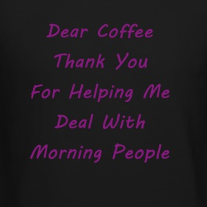 Dear Coffee - Crewneck Sweatshirt