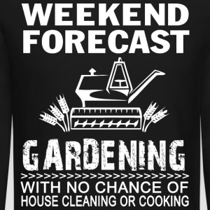 WEEKEND FORECAST GARDENING - Crewneck Sweatshirt