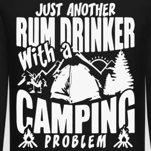 Just another rum drinker with a camping problem - Crewneck Sweatshirt