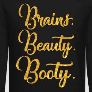 Brains Beauty Booty T shirt - Crewneck Sweatshirt