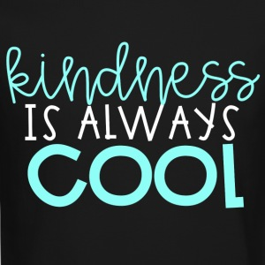 Kindness is Always Cool - Crewneck Sweatshirt