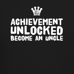 Achievement Unlocked Become an uncle - Crewneck Sweatshirt