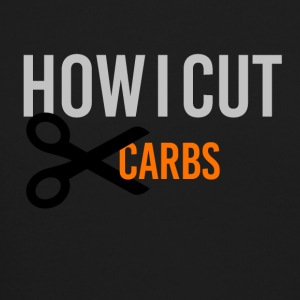 How I cut carbs - Crewneck Sweatshirt