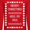 Merry Christmas Kiss My Ass - Crewneck Sweatshirt