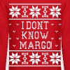 I Don't KNow Margo! Ugly Sweater - Crewneck Sweatshirt