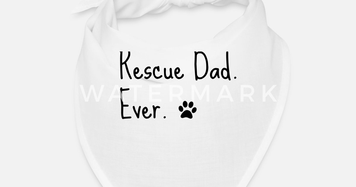 Dog Dad Rescue Cat Best Fur Baby Father Paw Love Bandana | Spreadshirt