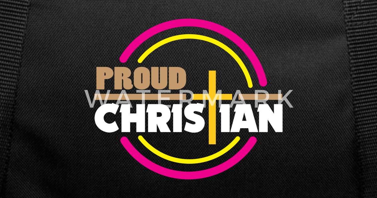 Proud Christian Religion Birthday Gift Idea By Trusted Shirts