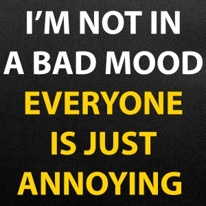 I'm Not In A Bad Mood - Duffel Bag