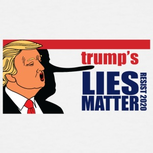 trumps Lies Matter - Men's Tall T-Shirt