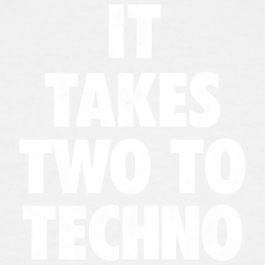 It takes two to techno - Men's Tall T-Shirt