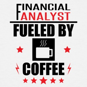 Financial Analyst Fueled By Coffee - Men's Tall T-Shirt