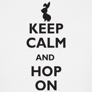 Bunny - Keep calm and hop on! - Men's Tall T-Shirt