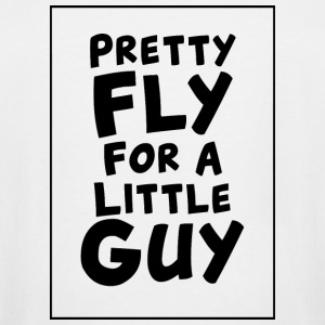 - Pretty Fly For A Little Guy - Men's Tall T-Shirt