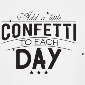 Confetti - Add a little confetti to each day - Men's Tall T-Shirt