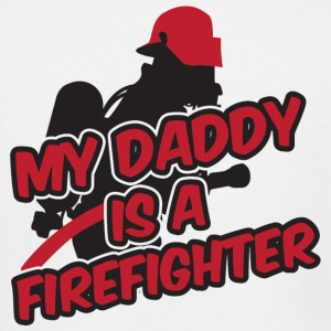 Fireman - My daddy is a firefighter - Men's Tall T-Shirt