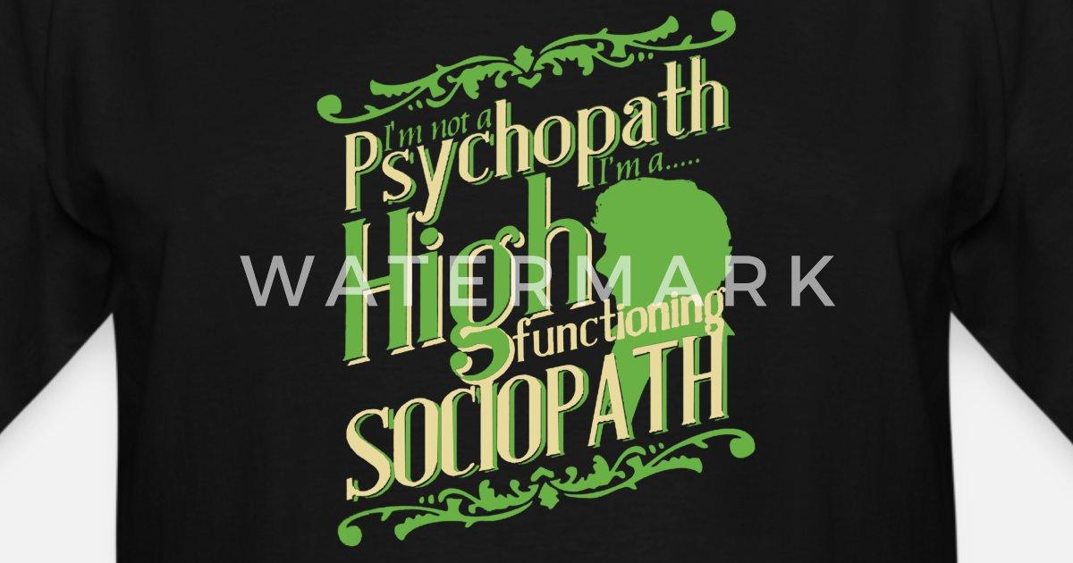 I/'m Not a Psychopath Hoodie Funnny Sherlock Holmes Mental Crazy Socipath