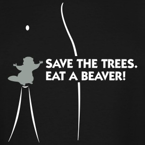 Save The Trees. Eat A Beaver. - Men's Tall T-Shirt