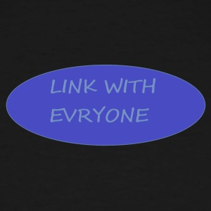 LINK WITH EVERYONE - Men's Tall T-Shirt