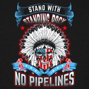 No dapl Stand with standing rock No pipelines - Men's Tall T-Shirt