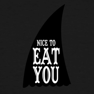 Nice To Eat You - Men's Tall T-Shirt