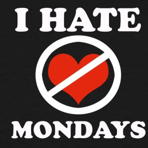I hate Mondays - Men's Tall T-Shirt