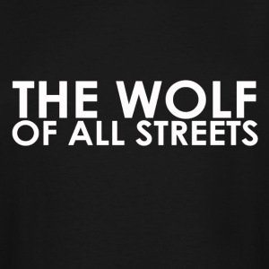 The Wolf Of All Streets - Men's Tall T-Shirt