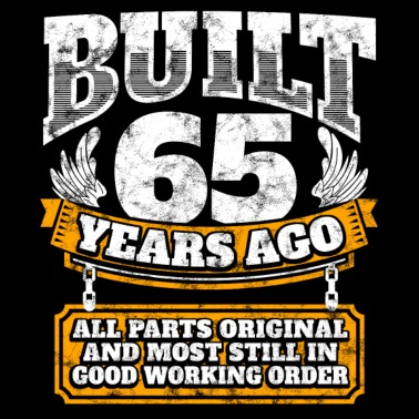 65th Birthday Gift Idea Built 65 Years Ago Shirt