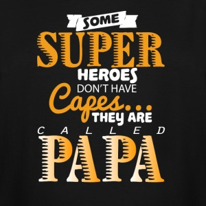 They Are Called Papa T Shirt - Men's Tall T-Shirt