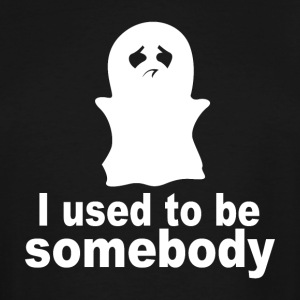 I used to be somebody - Men's Tall T-Shirt