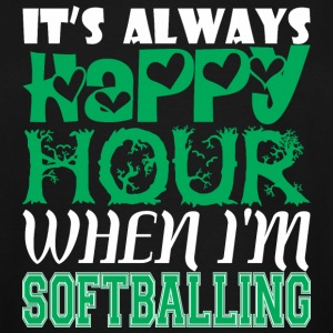 Its Always Happy Hour When Im Softballing - Men's Tall T-Shirt