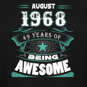 August 1968 - 49 years of being awesome - Men's Tall T-Shirt