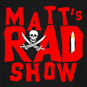 Matt's Rad Show, Pirate Logo. - Men's Tall T-Shirt