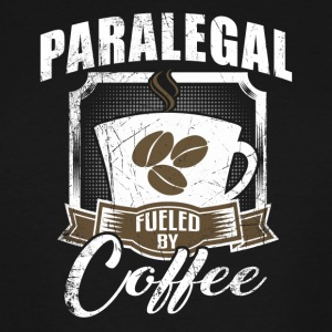 Paralegal Fueled By Coffee - Men's Tall T-Shirt