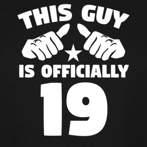 This Guy Is Officially 19 Years Old 19th Birthday - Men's Tall T-Shirt