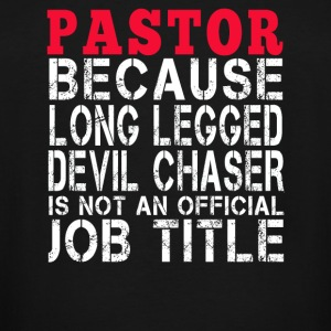 Pastor - Long legged Devil chaser - Men's Tall T-Shirt