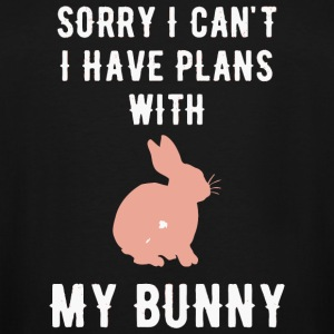 Bunny - Sorry I can't I have plans with my bunny - Men's Tall T-Shirt